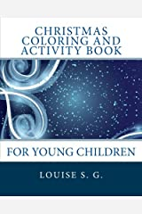 Christmas Coloring and Activity Book: For Young Children Paperback