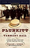 Plunkitt of Tammany Hall, William L. Riordan, 0451526201