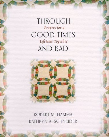 Through Good Times and Bad: Prayers for a Lifetime Together pdf epub