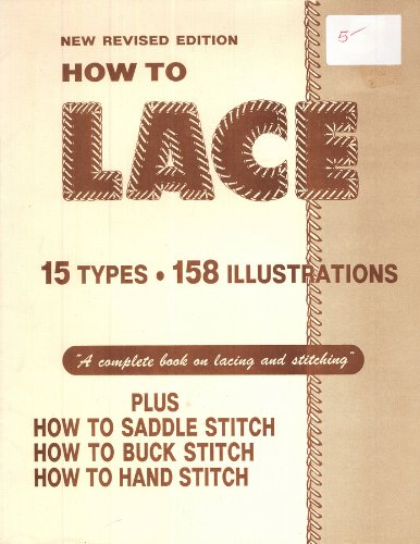 How to Lace 15 Types 158 Illustrations (New Revised Edition)