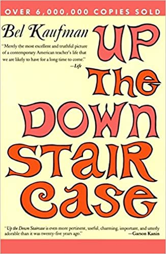 Up The Down Staircase Bel Kaufman 9780060973612 Amazon Books