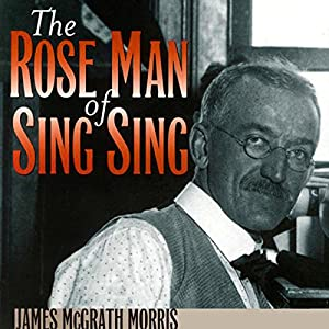 The Rose Man of Sing Sing Audiobook