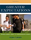 Greater Expectations: Teaching Academic Literacy to Underrepresented Students