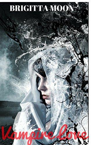 Vampire Love Brigitta Moon ebook product image