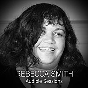 FREE: Audible Sessions with Rebecca Smith Speech