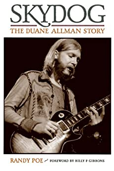 Skydog: The Duane Allman Story by [Poe, Randy]
