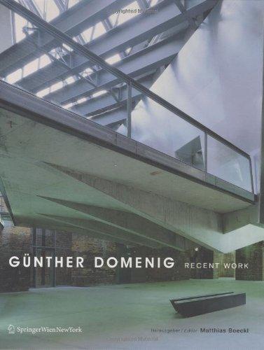 Günther Domenig - Recent Work