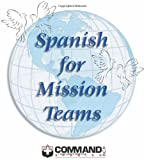 Spanish for Mission Teams, , 188846738X