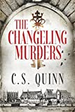 The Changeling Murders (The Thief Taker Series)