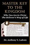 Master Key to the Kingdom, Anthony Ladson, 1494729997
