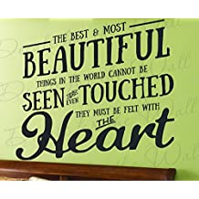 Hellen Keller The Best And Most Beautiful Things In The World Cannot Be Seen Or Even Touched They Must Be Felt With The Heart - Love - Vinyl Decal Wall Decor Letter Quote Sticker inspirational Saying