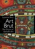 Art Brut: The Origins of Outsider Art