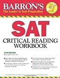 Barron's SAT Critical Reading Workbook, 14th Edition, Sharon Weiner Green M.A., 1438000278