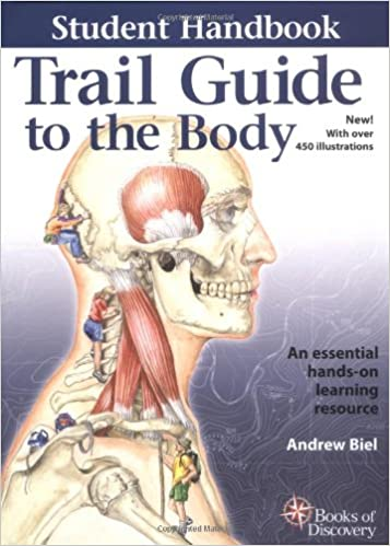 Trail guide to the body student handbook how to locate muscles trail guide to the body student handbook how to locate muscles bones and more 1st edition fandeluxe Choice Image