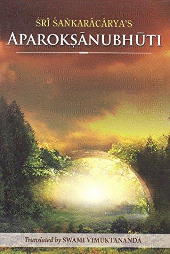 Aparokshanubhuti: Or Self-Realization of Sri Sankaracharya [Shankara - translated by Swami Vimuktananda] (Tapa Blanda)