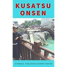Kusatsu Onsen (French Edition)