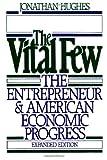 The Vital Few, Jonathan Hughes, 0195040384