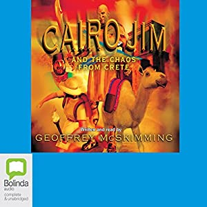 Cairo Jim and the Chaos from Crete Audiobook