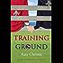 Training Ground: Book One of Girls of Summer
