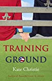 Download Training Ground: Book One of Girls of Summer in PDF ePUB Free Online