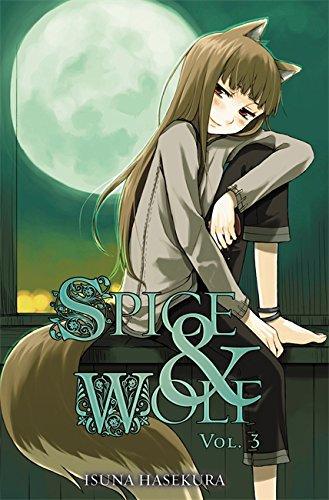 Spice and Wolf, Vol. 3 - light novel (Spice And Wolf Light Novel Volume 1)