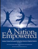 A Nation Empowered, Volume 2: Evidence Trumps the Excuses Holding Back America's Brightest Students