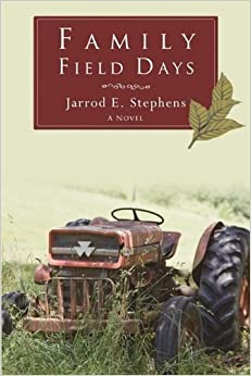 Book Family Field Days by Jarrod E. Stephens (2014-02-12)