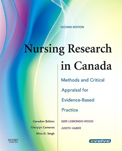 Nursing Research in Canada: Methods and Critical Appraisal for Evidence-Based Practice