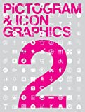 Pictogram and Icon Graphics 2, Pie Books Staff, 4894445859