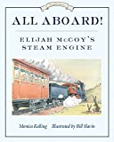 Library Book: All Aboard!: Elijah McCoy's Steam Engine (Great Idea Series)