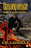 Consequence: Book Two in the Dark Tyrant Series