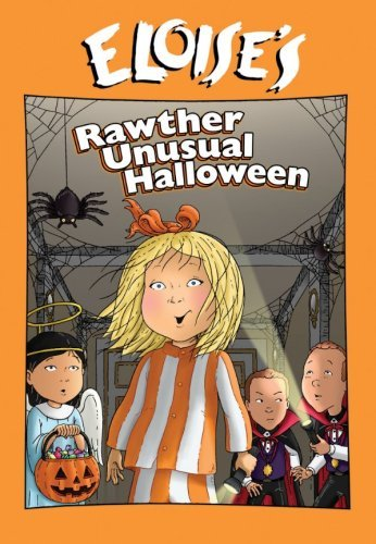Eloise: Eloise's Rather Unusual Halloween (Unusual Halloween)
