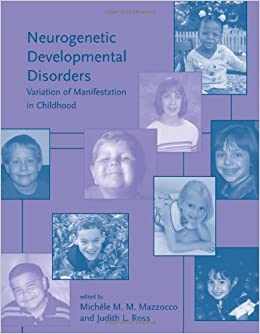 Neurogenetic Developmental Disorders Variation of Manifestation in Childhood (Issues in Clinical and Cognitive Neuropsychology)