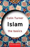 Islam, Colin Turner, 0415584922