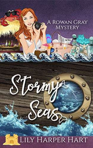 Stormy seas a rowan gray mystery book 3 kindle edition by lily stormy seas a rowan gray mystery book 3 by hart lily harper fandeluxe Gallery