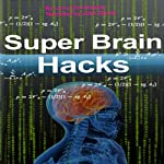 Super Brain Hacks | Larry Christopher