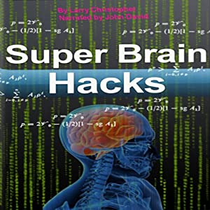 Super Brain Hacks Hörbuch