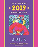 Aries 2019: The AstroTwins  Horoscope: The Complete Annual Astrology Guide and Planetary Planner