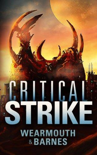 Critical Strike (The Critical Series) (Volume 3)