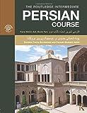 The Routledge Intermediate Persian Course: Farsi Shirin Ast, Book Two (Teachers Book)