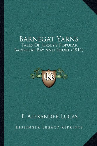 (Barnegat Yarns: Tales Of Jersey's Popular Barnegat Bay And Shore (1911))