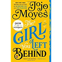 The Girl You Left Behind: A Novel