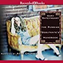 The Russian Debutante's Handbook Audiobook by Gary Shteyngart Narrated by Adam Grupper