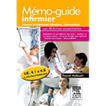 MÉMO GUIDE INFIRMIER, SCIENCES TECHNIQUES