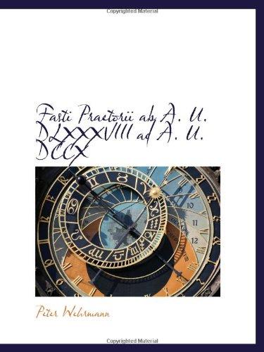 Download Fasti Praetorii ab A. U. DLXXXVIII ad A. U. DCCX pdf