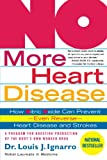 NO More Heart Disease: How Nitric Oxide Can Prevent-Even Reverse-Heart Disease and Strokes