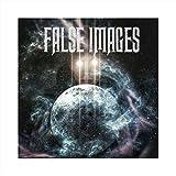 False Images [Explicit]