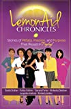 img - for LemonAid Chronicles: Stories of Pitfalls, Passion, and Purpose That Result in Payday book / textbook / text book