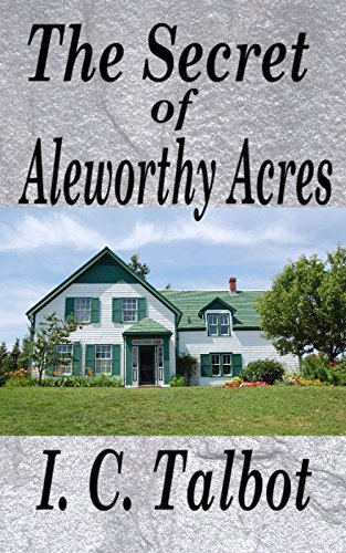 The Secret of Aleworthy Acres