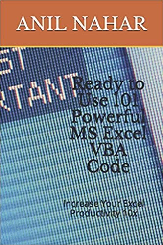 Ready to Use 101 Powerful MS Excel VBA Code: Increase Your